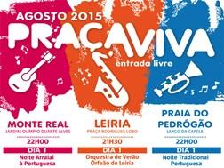"""""""Praça Viva"""" volta a animar as noites de sábado em Leiria, Monte Real e Praia do Pedrógão"""