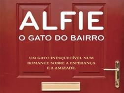 """Novidades Livros: """"Alfie - O Gato do Bairro"""" de Rachel Wells"""