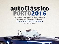 AutoClássico Porto 2016 - XIV Salão Internacional do Automóvel e Motociclo Clássico e de Época