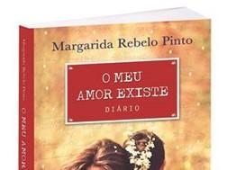 """Novidades Livros: """"O Meu Amor Existe"""" de Margarida Rebelo Pinto"""