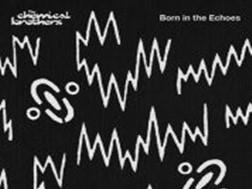 "Novo álbum dos The Chemical Brothers ""Born in the Echoes"" editado em Julho"