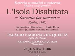 "Estreia mundial moderna no Palácio Nacional de Queluz: ""L'Isola Disabitata - Serenata per musica"""