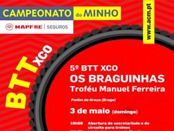 5º BTT XCO Os Braguinhas - Troféu Manuel Ferreira