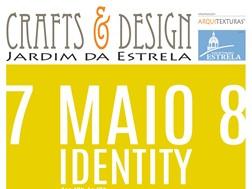 """""""Identity"""" no Crafts & Design de Maio no Jardim da Estrela"""