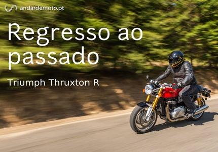"""Teste Triumph Thruxton """"R"""" - Regresso ao passado"""