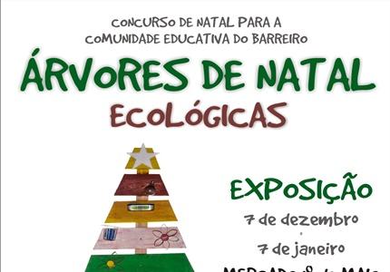 """Exposição """"Árvores de Natal Ecológicas"""" no Barreiro"""