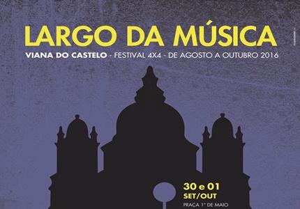 Largo da Música - Festival 4x4 em Viana do Castelo