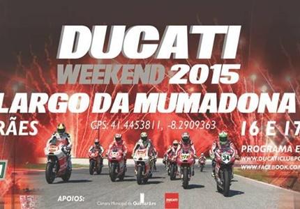 Ducati Weekend Guimarães 2015