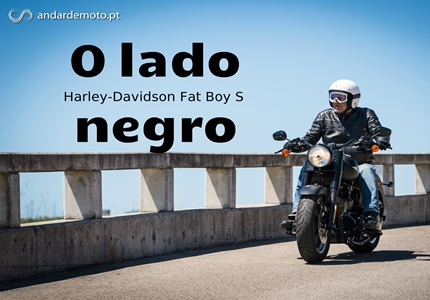 Teste Harley-Davidson Fat Boy S - O lado negro