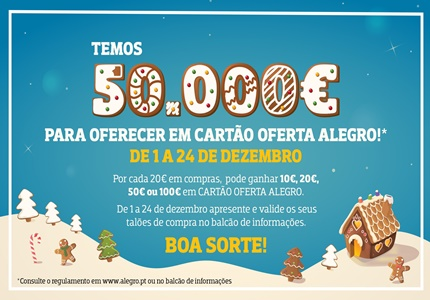 Alegro oferece 50.000 Euros este Natal