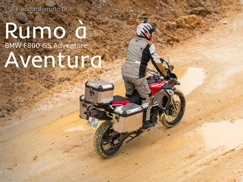 Andar de Moto: BMW F800 GS Adventure - Rumo à aventura