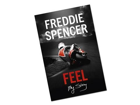 Andar de Moto: Freddie Spencer lança FEEL, o livro da sua vida