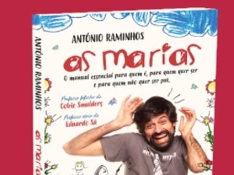 """António Raminhos apresenta livro """"As Marias"""" no Porto"""